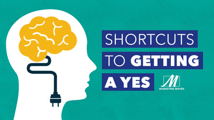 Shortcuts to Getting a YES from Your Customers