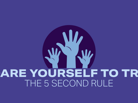 Dare Yourself to Try The 5 Second Rule