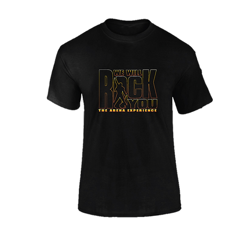 WE WILL ROCK YOU Arena T-Shirt