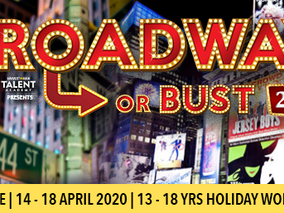BROADWAY OR BUST 2020