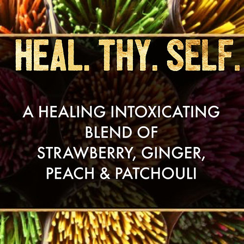 HEAL. THY.  SELF.