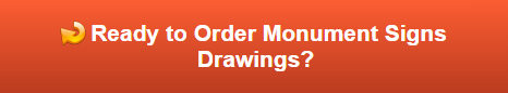 Order Monument Sign Drawings Nationwide