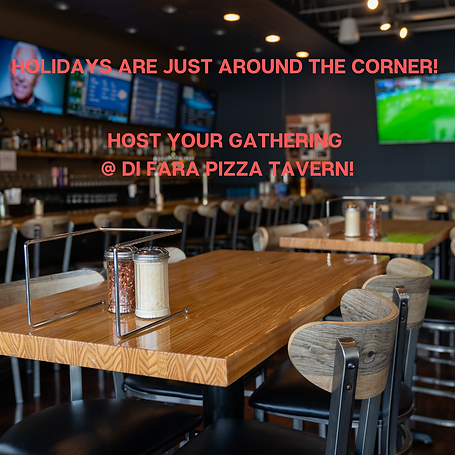 Holidays are just around the corner! Host your gathering _ Di Fara Pizza Tavern!.png