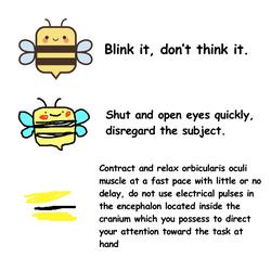 Blink it, don't think it