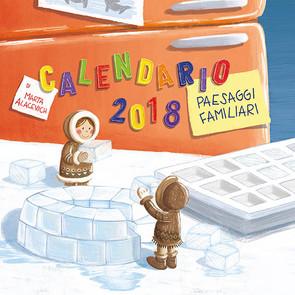 """Calendario CIttà del Sole 2018 """"Pesaggi Familiari"""""""
