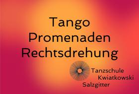 Tango 5er + Promenaden Rechtsdrehung