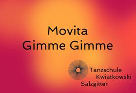 Movita Gimme Gimme