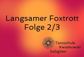 Langsamer Foxtrott 2/3