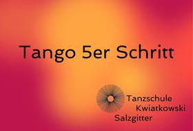Tango 5er Schritt