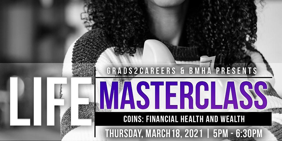 Life Masterclass: Coins- Financial Health & Wealth