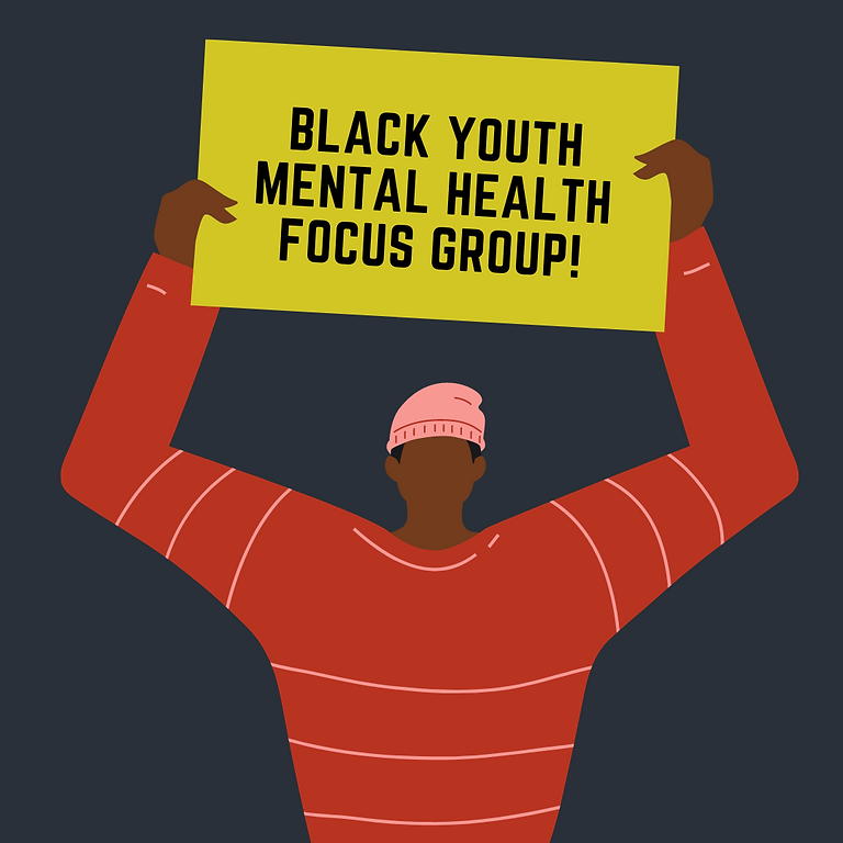 Black Youth Mental Health Focus Group