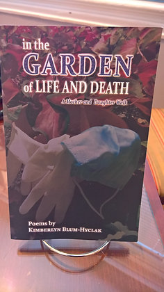 In the Garden of Life and Death