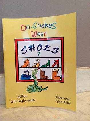 Do Snakes Wear Shoes?