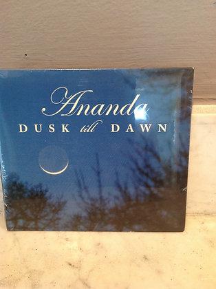 Ananda Dusk til Dawn