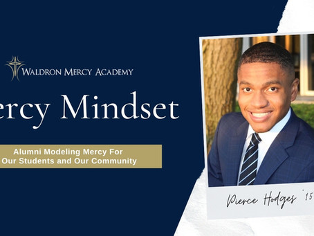Mercy Mindset: Pierce Hodges '15