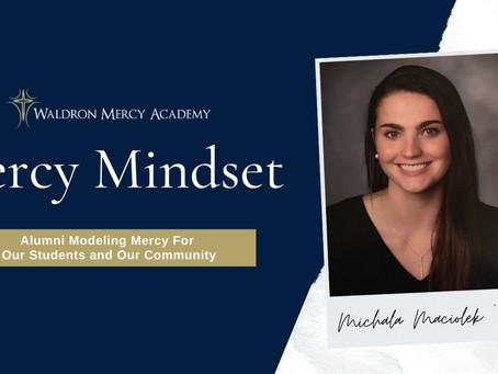 Mercy Mindset: Michala Maciolek '13