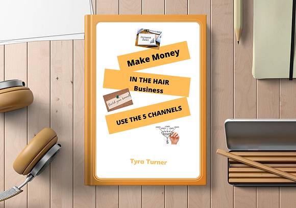 Make $ in the Hair Industry (Digital Download)