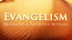 Evangelism faithful witness