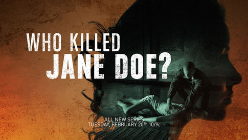 """""""Who Killed Jane Doe?"""" - Investigation Discovery"""