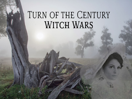 Turn of the Century Witch Wars