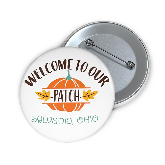Sylvania Welcome to our Patch  Pin Buttons