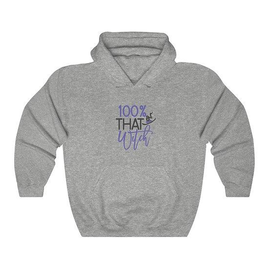 100% That Witch Unisex Hooded Sweatshirt