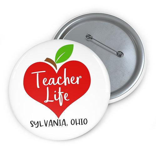 Love Sylvania Teacher Life Pin Buttons