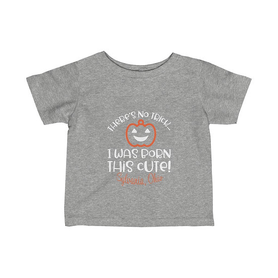 Sylvania Born This Cute Infant Fine Jersey Tee