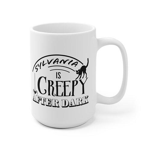 Sylvania is Creepy White Mug
