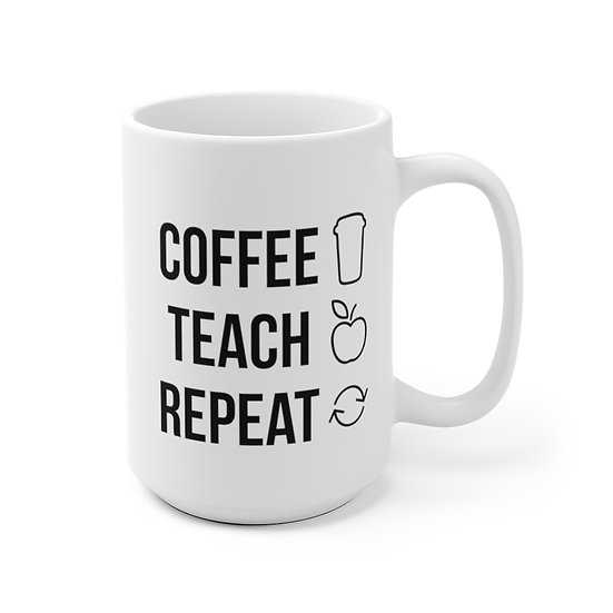 Sylvania Coffee Teach Repeat White Lg Mug