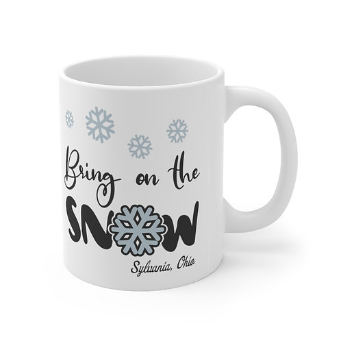 Bring on the Snow in Sylvania Mug