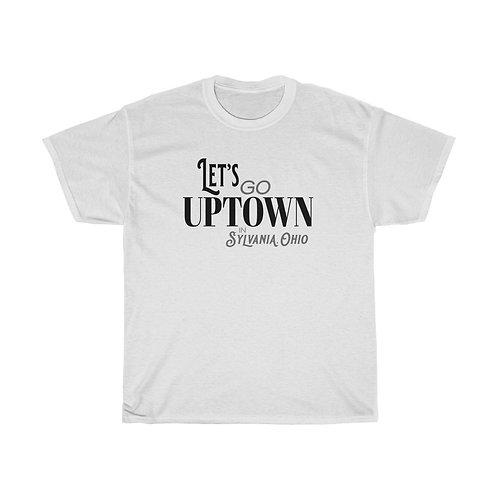 Let's Go Uptown Unisex Cotton Tee!