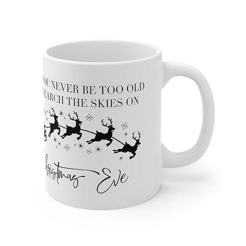 Never Too Old Sylvania Christmas Mug