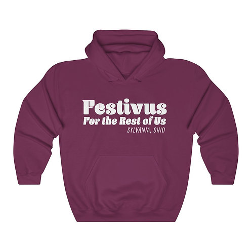 Festivus for the Rest of Us in Sylvania Unisex Hooded Sweatshirt