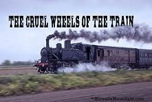 cruel wheels