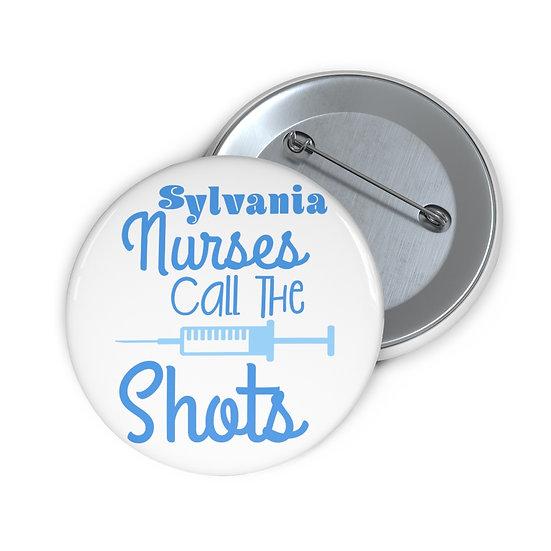 Sylvania Nurses Call the Shots Pin Button