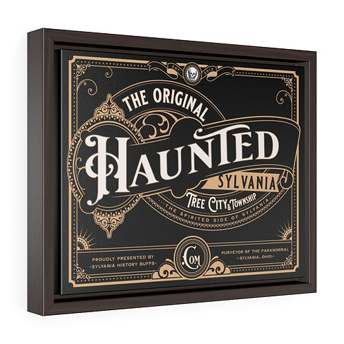 The Original Haunted Sylvania Framed Premium Canvas