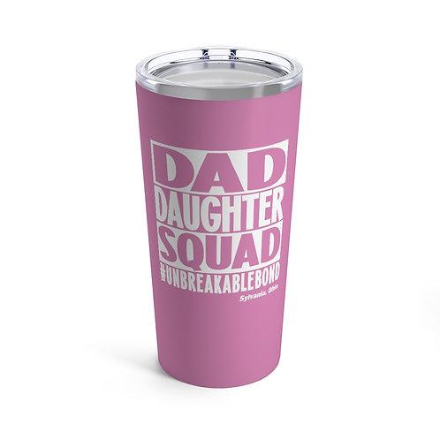 Dad Daughter Tumbler 20oz