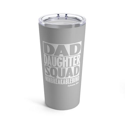Dad Daughter Sylvania Squad Tumbler 20oz
