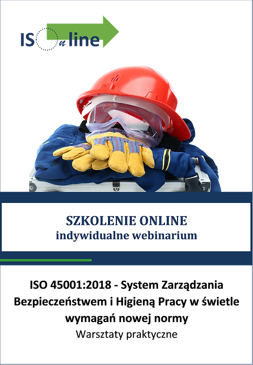 Szkolenie online webinarium ISO 45001:2018. Zmiany, wymagania, aktualizacja