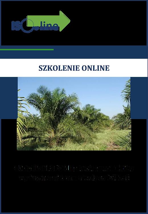 Szkolenie online RSPO Wymagania i zasady certyfikacji