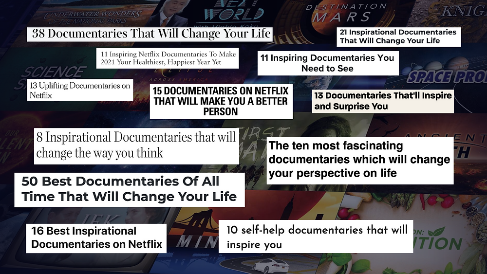 parts of articles about documentaries which will change your life, fascinating, inspiriting documentaries with various documentary movies in background