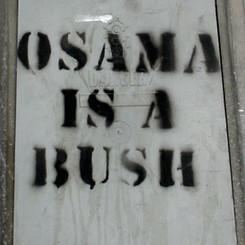Osama Is A Bush