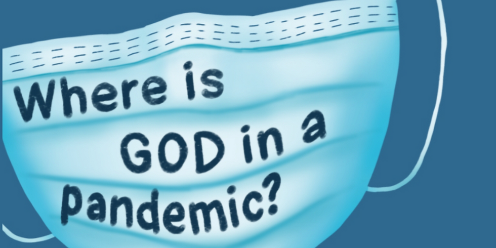 Question Time: Where is God in a Pandemic?