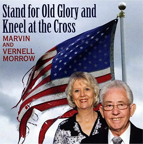 Stand for Old Glory and Kneel at the Cross CD