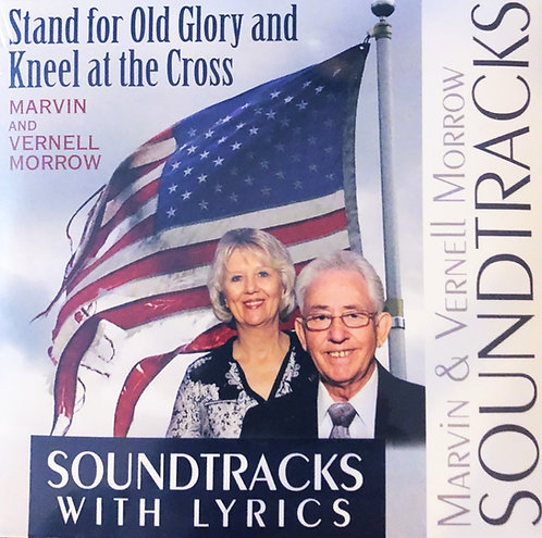Stand for Old Glory and Kneel at the Cross SOUNDTRACK