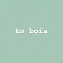 En bois - MystGreen - Gras.png