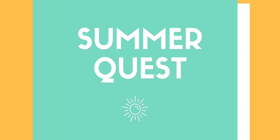 Summer Quest Begins!