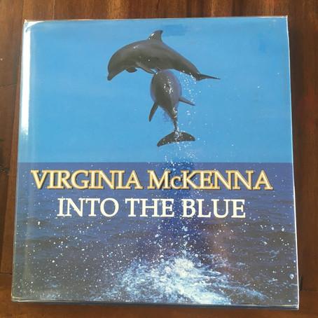 Books I Adore - 'Into The Blue' by Virginia McKenna