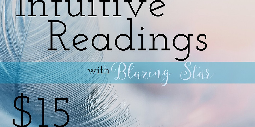 Intuitive Readings with Blazing Star